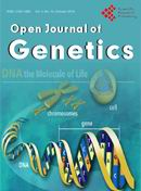 Open Journal of Genetics 遗传学杂志